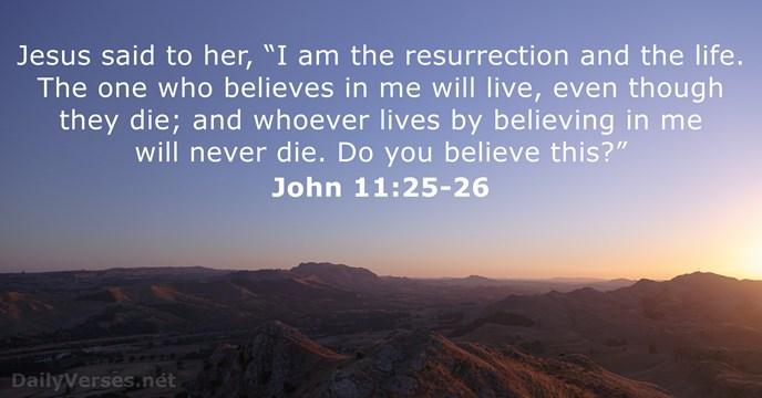 John 11_25_26